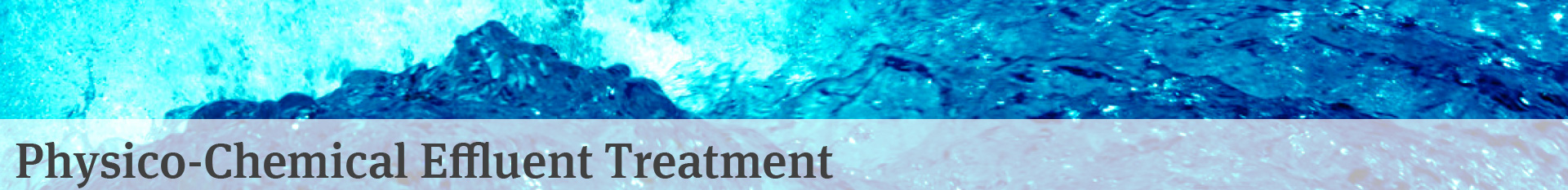 Physico-Chemical Effluent Treatment
